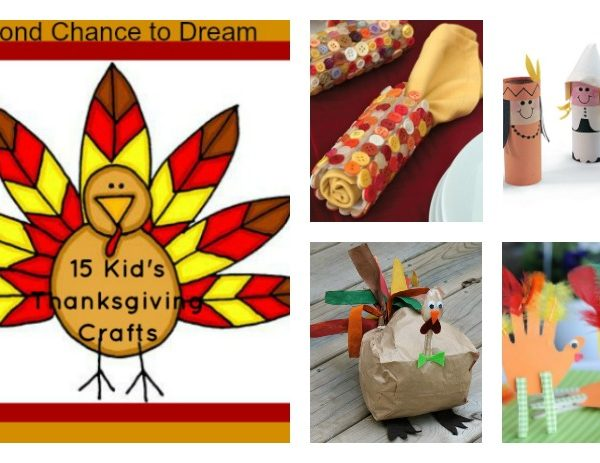 Second Chance to Dream: 15 Kids Thanksgiving Crafts