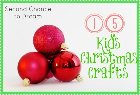 Second Chance to Dream: Kids Christmas Crafts