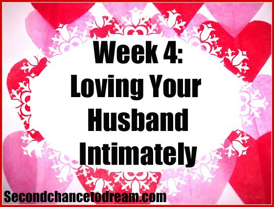 Second Chance to Dream: Loving your husband intimately