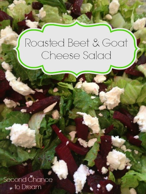 Second Chance to Dream: Roasted Beet & Goat Cheese Salad