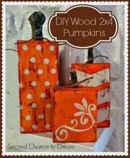 Second Chance to Dream;: 2 x 4 Wooden Pumpkins