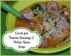 Second Chance to Dream: Crock Pot Tuscan Sausage White Beans Soup #crockpot