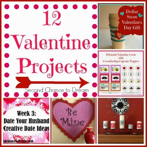 Second Chance to Dream 12 Valentine Projects #valentinesday #marriage