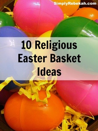 10 Religious Easter Basket Ideas