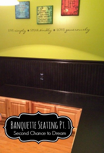Second Dream to Dream: Banquette Seating Pt1