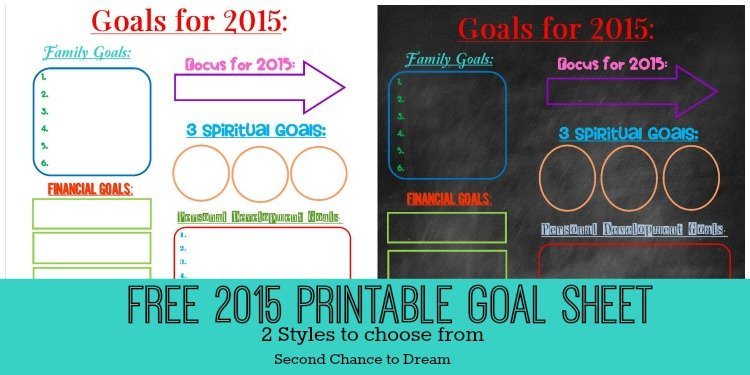 Second Chance to Dream: 2015 Free Printable Goal Sheets