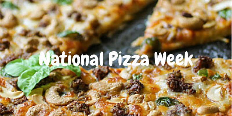 National Pizza Week