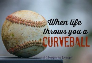 When life throws you a curveball…