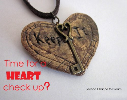 Second Chance to Dream: Time for a Heart Checkup?