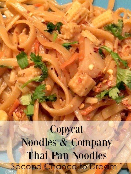Second Chance to Dream: Copycat Noodles & Company Thai Pan Noodles