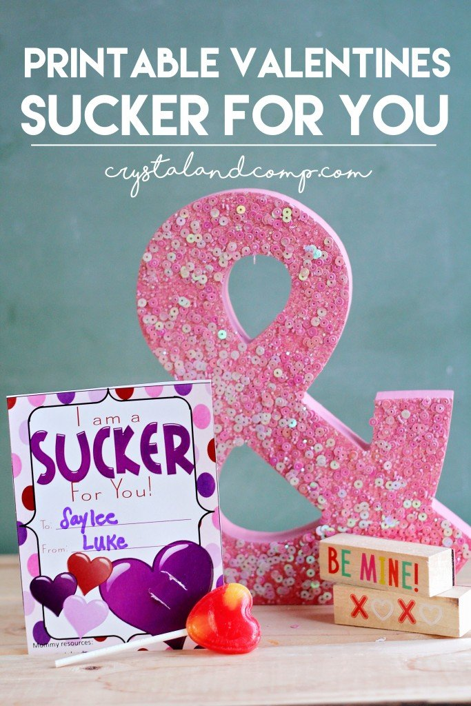 sucker for you valentine printable