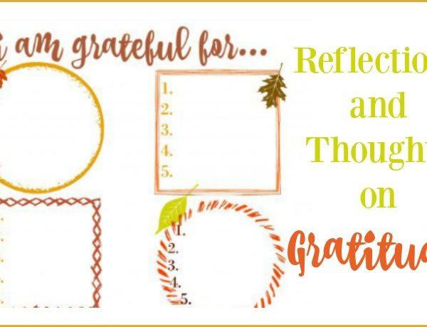 Second Chance to Dream: Reflections and thoughts on gratitude #Gratitude #thankful