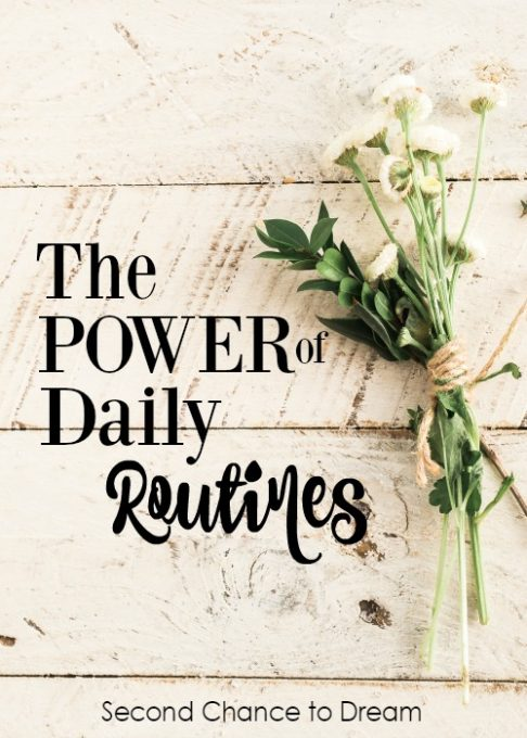 Second Chance to Dream: The Power of Daily Routines #routines #habits #success