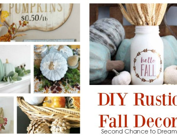 Second Chance to Dream: DIY Rustic Fall Decor