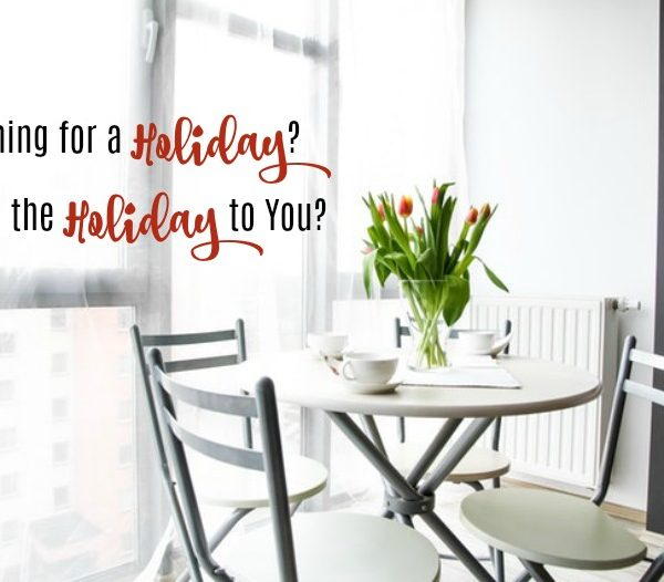 Second Chance to Dream: Yearning for a Holiday? Bring the Holidays to you