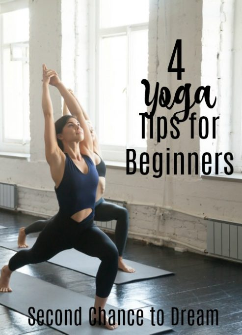 Second Chance To Dream 4 Yoga Tips For Beginners