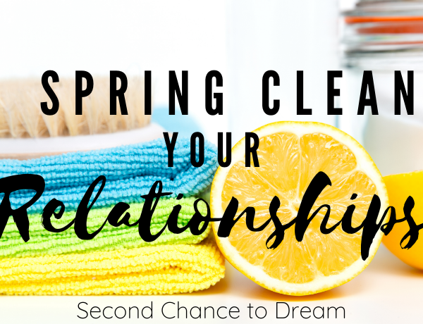Spring Clean your Relationships #springclean #relationships #tuneup