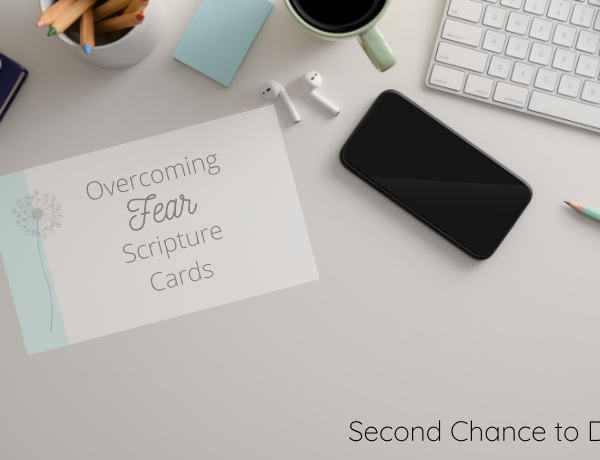 Second Chance to Dream: Overcoming Fear Scripture Cards #overcomingfear #peace