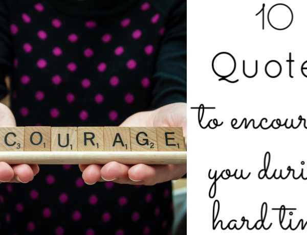 Second Chance to Dream: 10 Quotes to encourage you during tough times